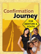 Confirmation Journey for Mentors & Youth