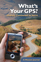 Whats Your GPS? Globally Positioned to Serve